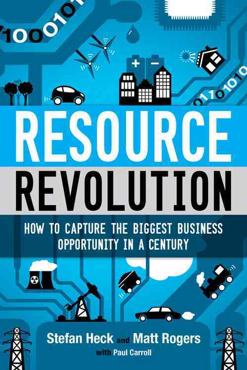 Resource Revolution By Heck, Stefan/ Rogers, Matt/ Carroll, Paul (CON)