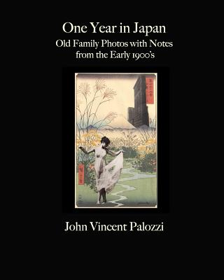 One Year in Japan By Palozzi, John Vincent